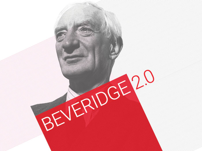Beveridge 2.0: Rethinking Beveridge for the 21st Century