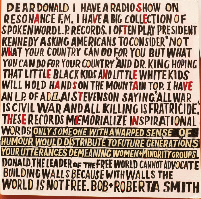 Text-artwork Letter to Donald Trump (2017), exhibited as part of the Royal Academy of Art's Summer Show this year. Photo Credit: Royal Academy Of Arts.