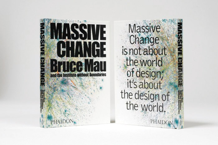 Recommended: Massive Change by Bruce Mau
